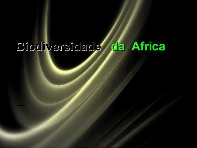 BiodiversidadeBiodiversidade da Ada Africafrica