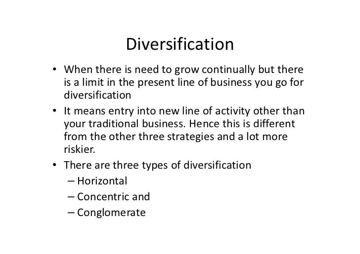 diversification strategy caterpillar Risk-averse investors who are attracted to diversified streams of  and maintain  funds to accommodate strategic spending for future growth.