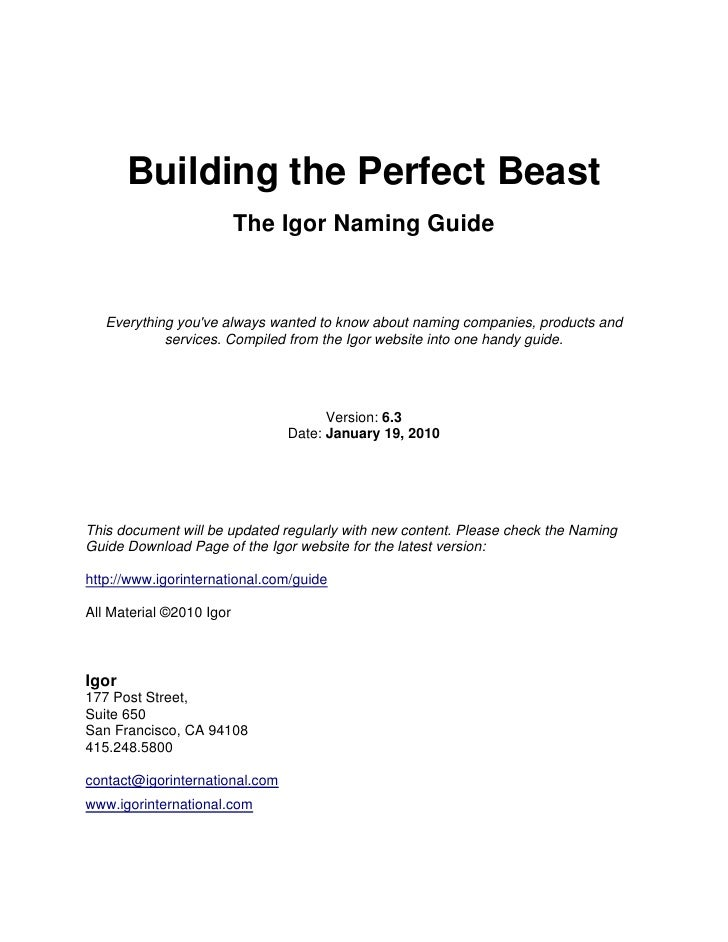 Building the Perfect Beast                           The Igor Naming Guide       Everything you've always wanted to know a...