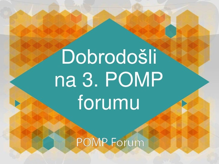 Dobrodošlina 3. POMP  forumu