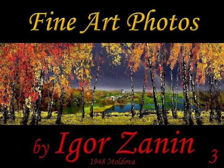 Fine Art Photos<br />by Igor Zanin<br />3<br />1948 Moldova<br />