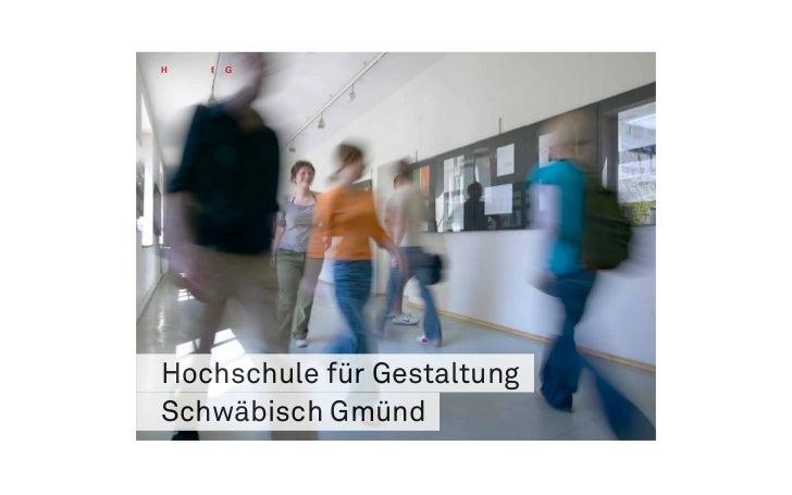 H   f   GHochschule für GestaltungSchwäbisch Gmünd