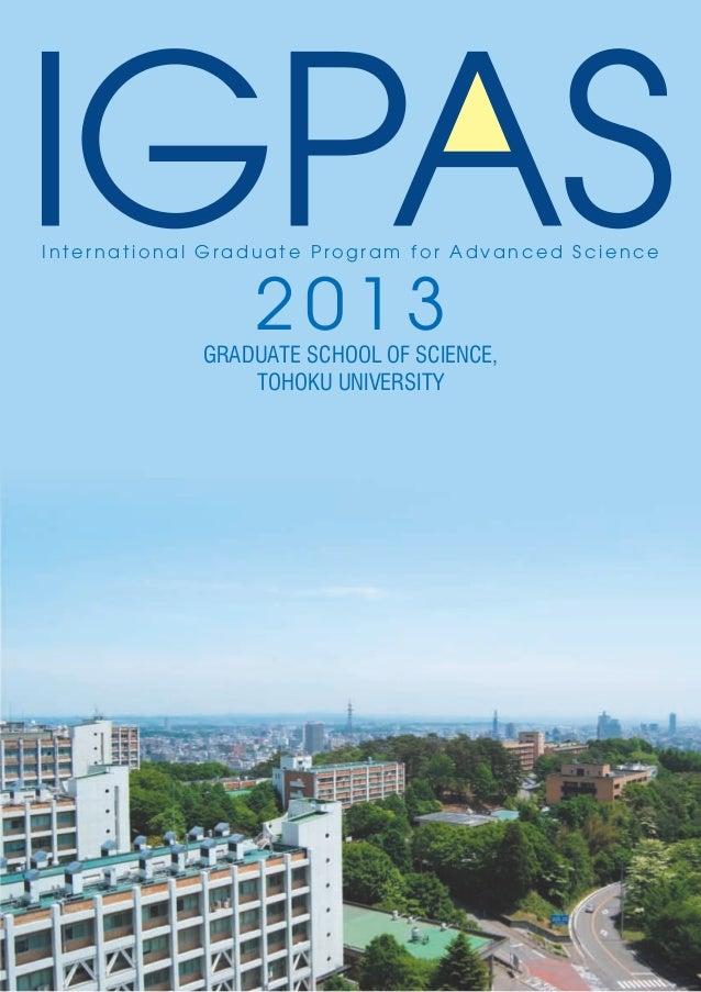 International Graduate Program for Advanced Science                 2013             GRADUATE SCHOOL OF SCIENCE,          ...