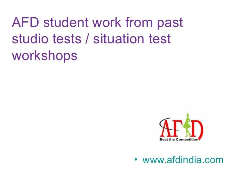 AFD student work from paststudio tests / situation testworkshops                    • www.afdindia.com