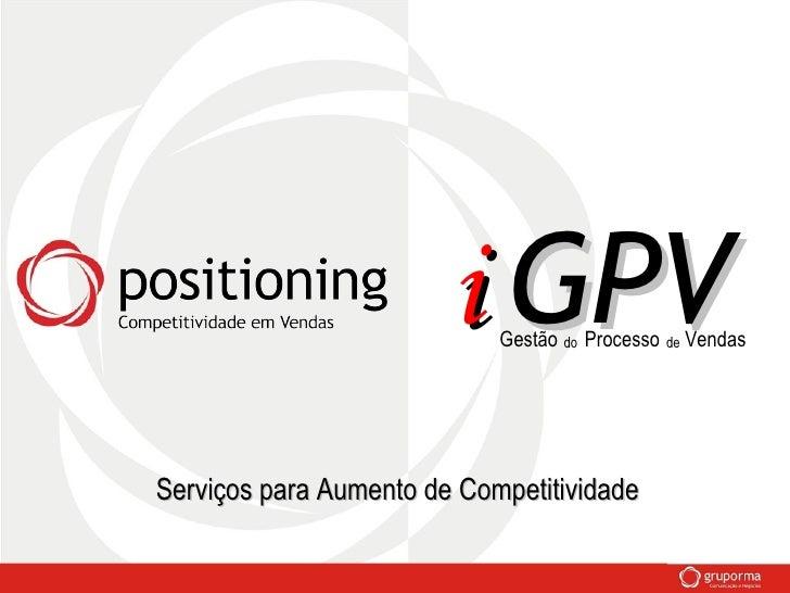 i  GPV Gestão Processo Vendas do de Serviços para Aumento de Competitividade