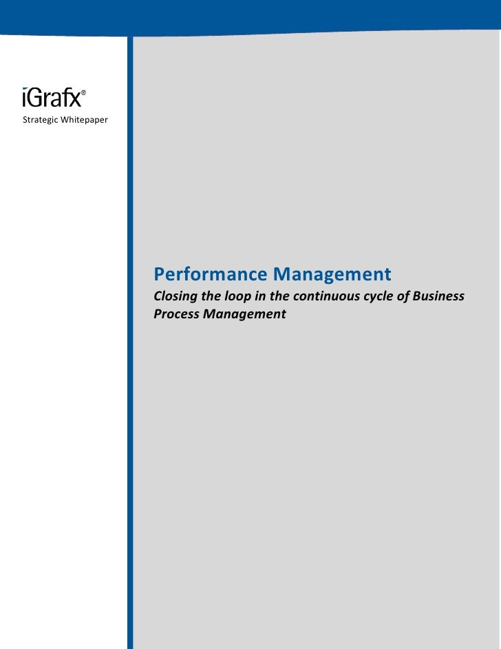 Strategic Whitepaper                       Performance Management                       Closing the loop in the continuous...