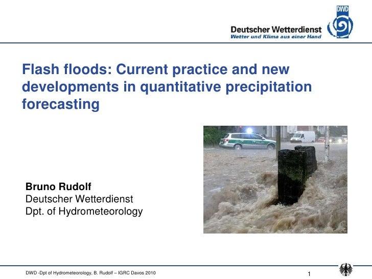 Flash floods: Current practice and new developments in quantitative precipitation forecasting     Bruno Rudolf Deutscher W...
