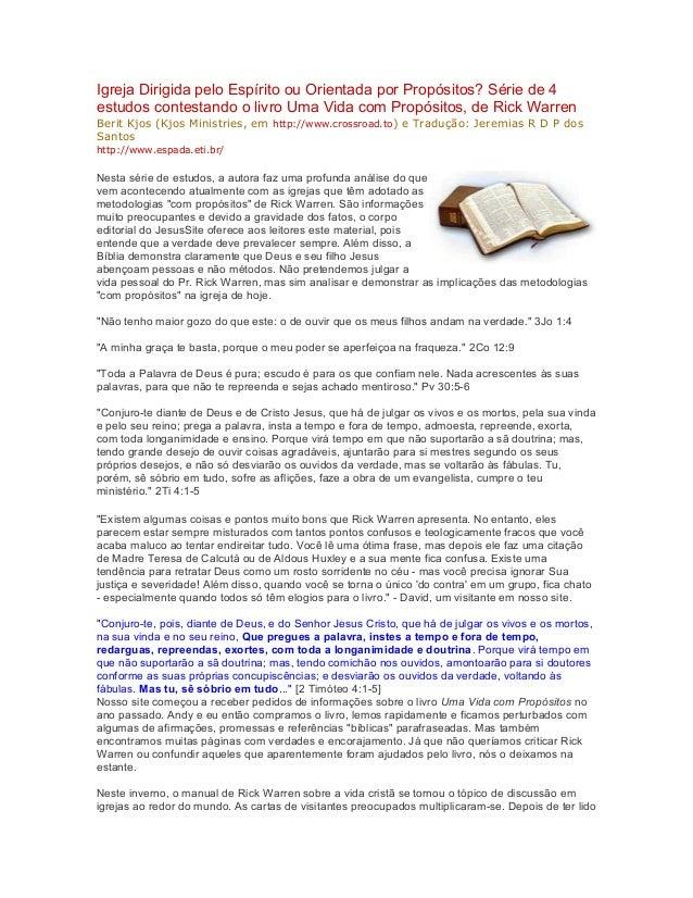 Igreja Dirigida pelo Espírito ou Orientada por Propósitos? Série de 4 estudos contestando o livro Uma Vida com Propósitos,...