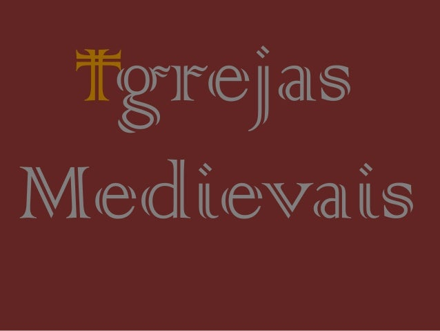 Igrejas Medievais I