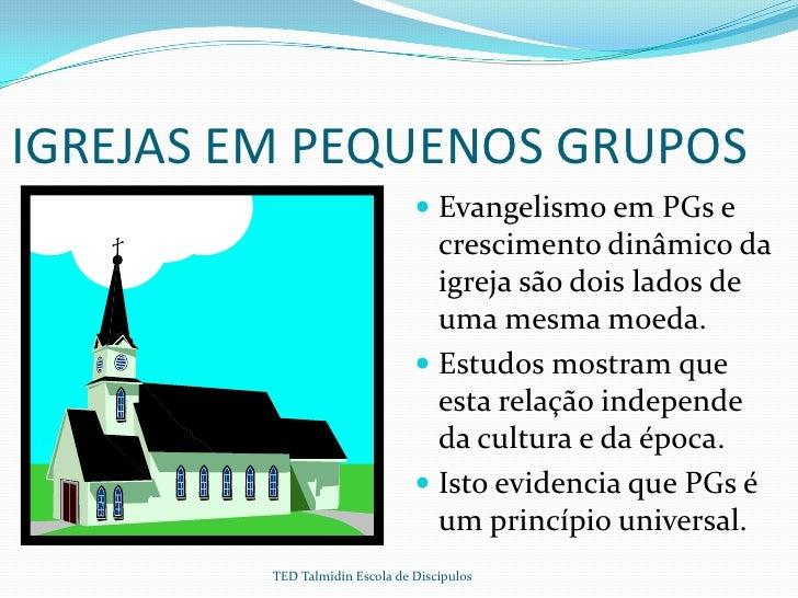 IGREJAS EM PEQUENOS GRUPOS                                 Evangelismo em PGs e                                  crescime...