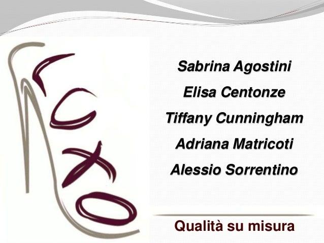 Qualità su misura Sabrina Agostini Elisa Centonze Tiffany Cunningham Adriana Matricoti Alessio Sorrentino