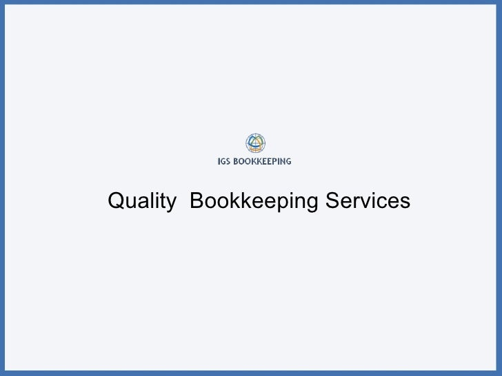 Quality  Bookkeeping Services