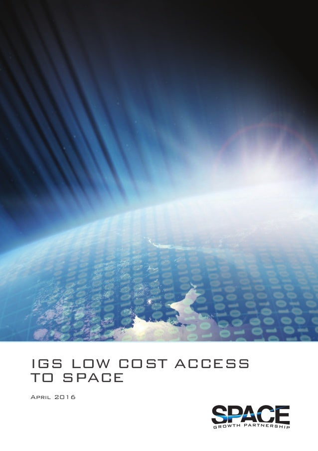 IGS LOW COST ACCESS TO SPACE April 2016
