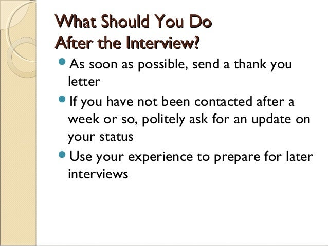what should you do after an interview