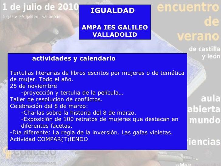 Propuesta de igualdad de género en el IES Galileo 2010 Slide 3