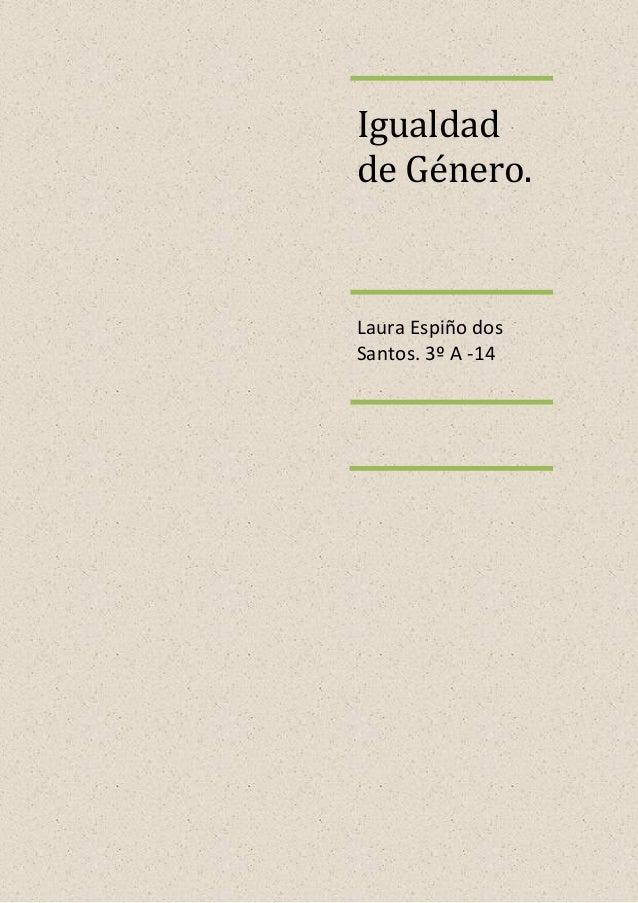 Igualdadde Género.Laura Espiño dosSantos. 3º A -14