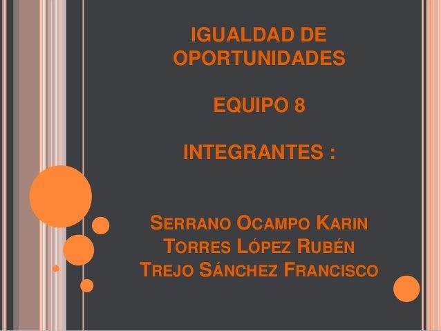 Oportunidades Para Recomeçar: Igualdad De Oportunidades