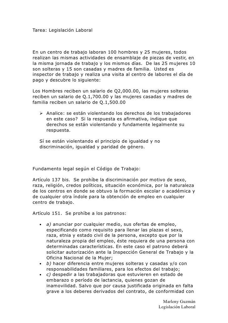 Tarea: Legislación Laboral    En un centro de trabajo laboran 100 hombres y 25 mujeres, todos realizan las mismas activida...