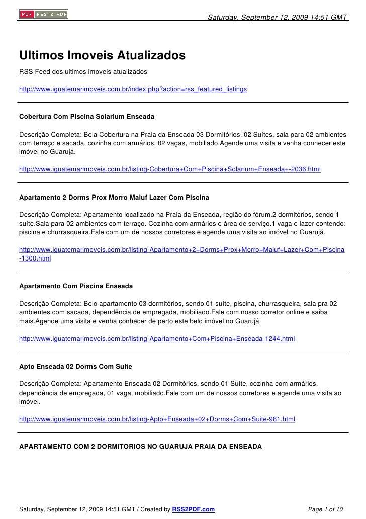 Saturday, September 12, 2009 14:51 GMT     Ultimos Imoveis Atualizados RSS Feed dos ultimos imoveis atualizados  http://ww...