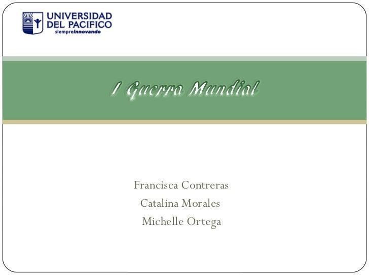 Francisca Contreras Catalina Morales  Michelle Ortega