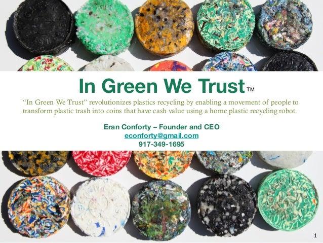 In Green We Trust                                                                          TM!                            ...