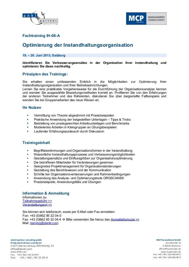 Fachtraining IH-08-A          Optimierung der Instandhaltungsorganisation          19. – 20. Juni 2013, Salzburg          ...