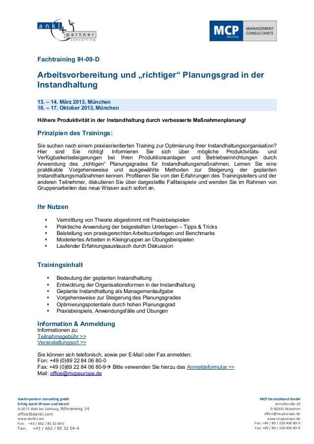 """Fachtraining IH-09-D          Arbeitsvorbereitung und """"richtiger"""" Planungsgrad in der          Instandhaltung          13...."""