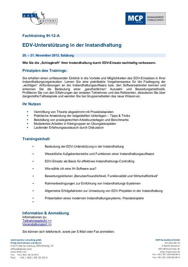 Fachtraining IH-12-A          EDV-Unterstützung in der Instandhaltung          20. – 21. November 2013, Salzburg          ...
