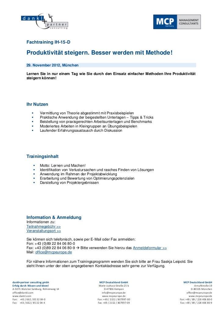 Fachtraining IH-15-D           Produktivität steigern. Besser werden mit Methode!           29. November 2012, München    ...