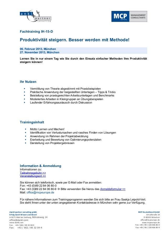 Fachtraining IH-15-D          Produktivität steigern. Besser werden mit Methode!          06. Februar 2013, München       ...