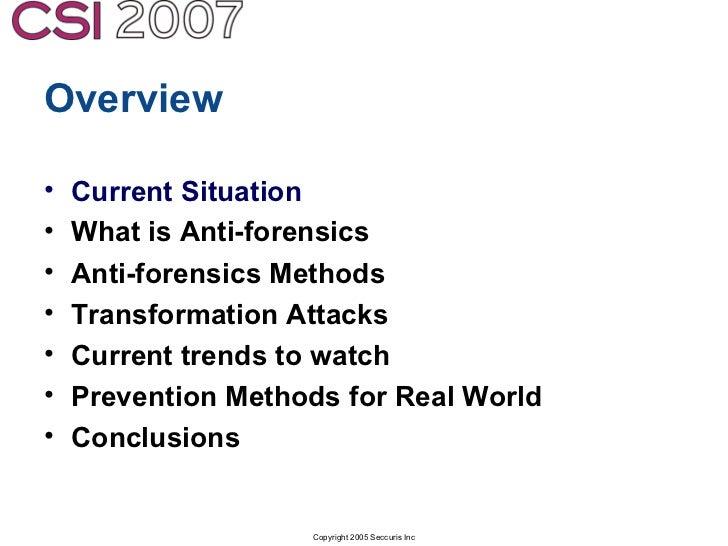 Anti-Forensics: Real world identification, analysis and