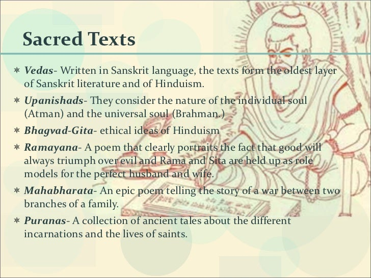 sacred writings of hinduism As a guide to further research, consider oxford bibliographies online: hinduism and the libguide for south asian epic traditions the veda the hymns of the rigveda, translated by ralph th griffith (1896) available online here:.