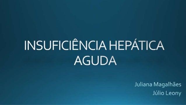 DEFINIÇÃO SEVERA LESÃO HEPÁTICA REVERSÍVEL ENCEFALOPATIA HEPÁTICA DENTRO DE 8 SEMANAS APÓS PRIMEIROS SINTOMAS