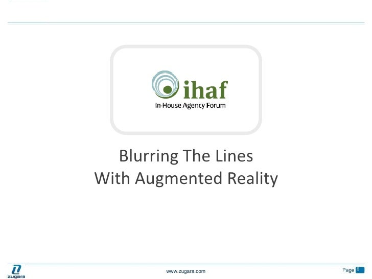 Blurring The Lines <br />With Augmented Reality<br />