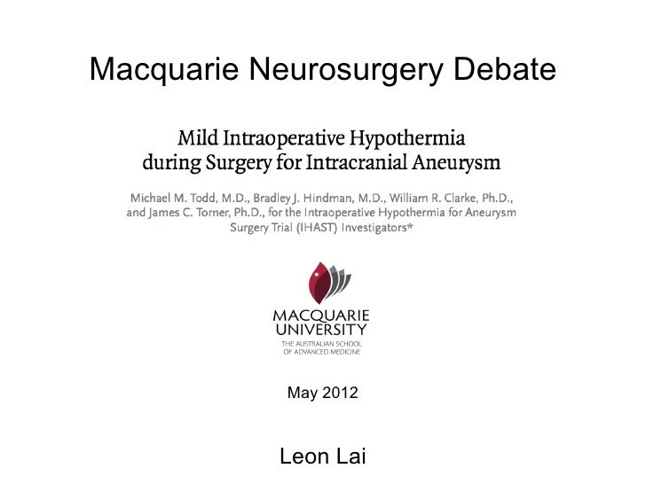 Macquarie Neurosurgery Debate            May 2012           Leon Lai