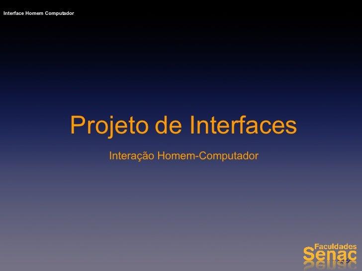 Projeto de Interfaces Interação Homem-Computador