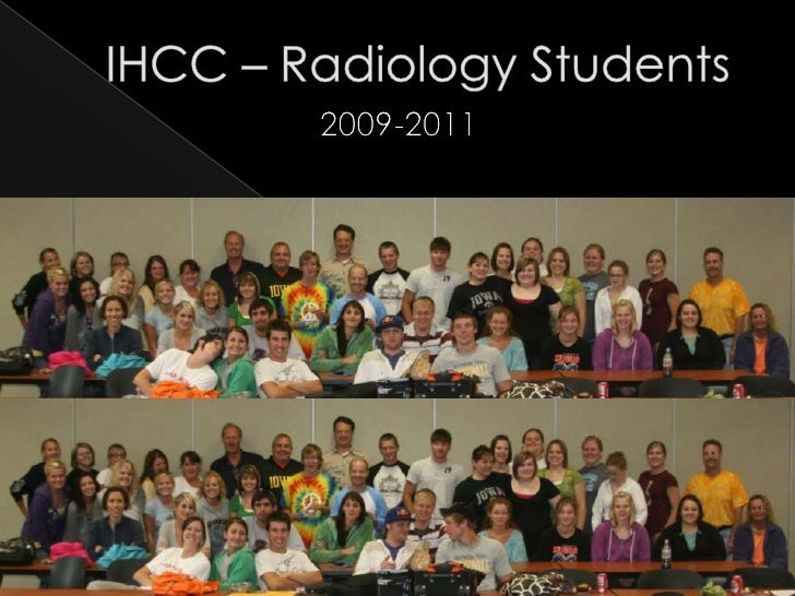IHCC – Radiology Students<br />2009-2011<br />