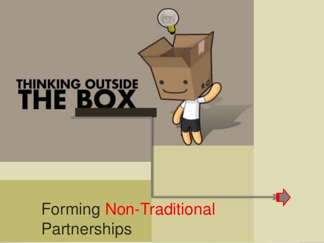 Forming Non-Traditional Partnerships