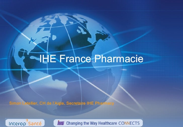 IHE France PharmacieSimon Letellier, CH de l'Aigle, Secretaire IHE Pharmacy