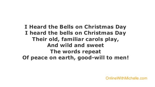 i heard the bells on christmas day - I Heard The Bells On Christmas Day Lyrics