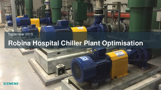 Robina Hospital Chiller Plant Optimisation September 2015