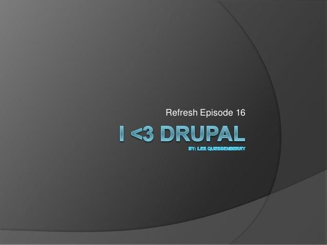 Refresh Episode 16