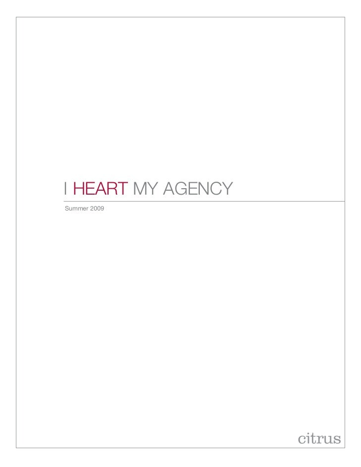 I Heart My agencySummer 2009
