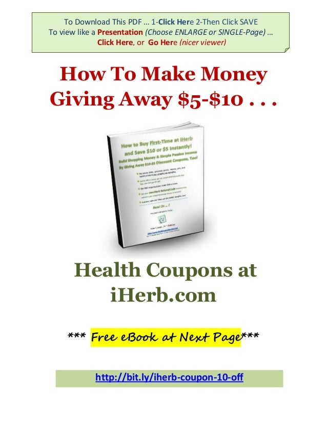 Iherb coupon how to make money giving away 5 10 health coupons pdf to download this pdf 1 click here 2 then click saveto view like fandeluxe Gallery