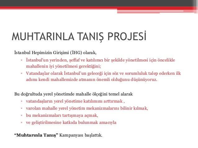 MUHTARINLA TANIŞ PROJESİ - MUHTARLIK RAPORU Slide 2