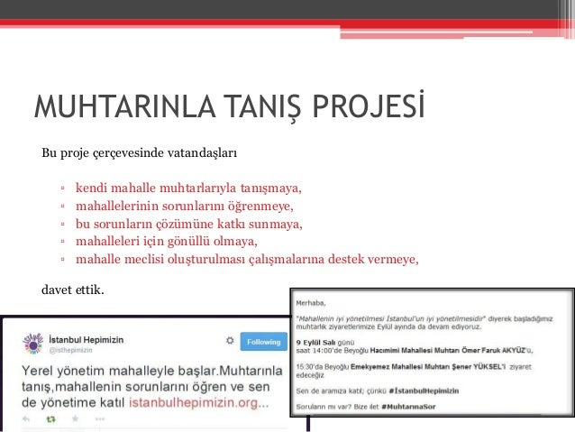 MUHTARINLA TANIŞ PROJESİ - MUHTARLIK RAPORU Slide 3