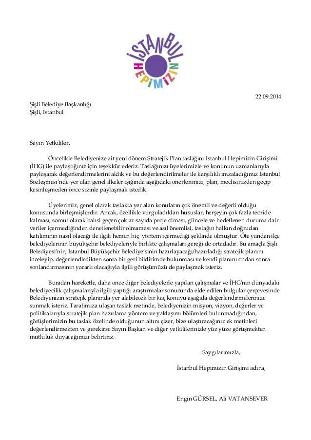 22.09.2014 ŞişliBelediyeBaşkanlığı Şişli,Istanbul     SayınYetkililer,   ÖncelikleBelediyenizeaityenidön...