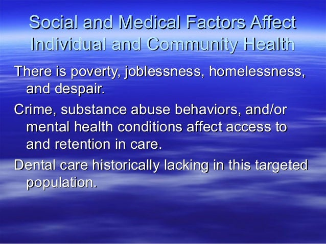 factors affecting retention of denture health and social care essay Bdsdoc 1  and be able to participate in the rural health care delivery  of dental and oral health 6 contributing factors affecting.