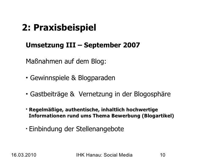 2: Praxisbeispiel <ul><li>Umsetzung III – September 2007 Maßnahmen auf dem Blog:  </li></ul><ul><li>Gewinnspiele & Blogpar...