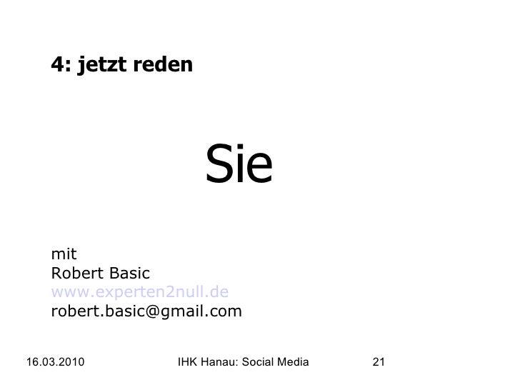 4: jetzt reden Sie mit Robert Basic www.experten2null.de [email_address]